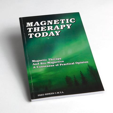 Magnetic Therapy Today by Fred Rinker Full Size Image #1
